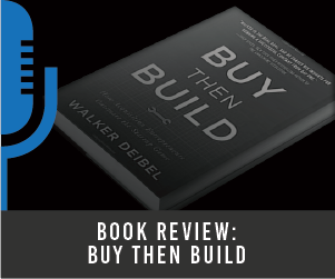 #3 BOOK REVIEW: Buy Then Build