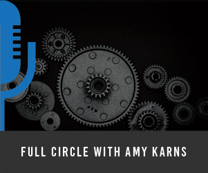 #7 Full Circle with Amy Karns
